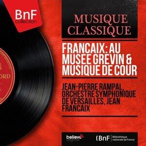 Jean-Pierre Rampal, Orchestre symphonique de Versailles, Jean Françaix 歌手頭像