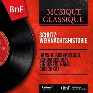 Hans-Ulrich Mielsch, Schwäbischer Singkreis, Hans Grischkat 歌手頭像