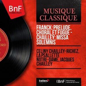 Céliny Chailley-Richez, La Psallette Notre-Dame, Jacques Chailley 歌手頭像