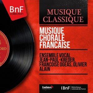 Ensemble vocal Jean-Paul-Kreder, Françoise Ogéas, Olivier Alain 歌手頭像