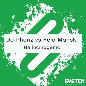 Da Phonz, Fela Manski, Fela Manski, Da Phonz 歌手頭像