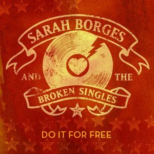 Sarah Borges and the Broken Singles 歌手頭像