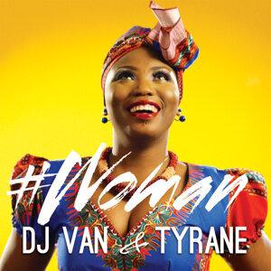 DJ Van, Tyrane 歌手頭像