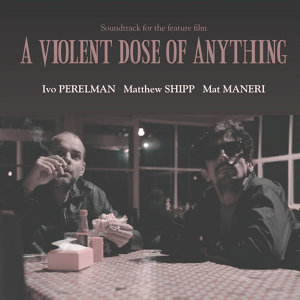 Ivo Perelman, Matthew Shipp, Mat Maneri 歌手頭像