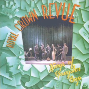 Royal Crown Revue (皇冠之星)