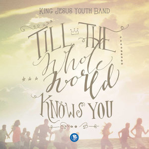 King Jesus Youth Band 歌手頭像