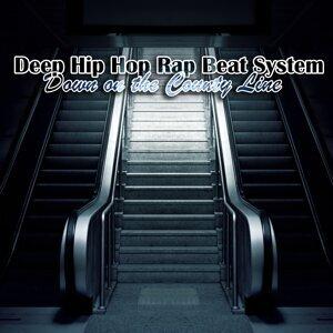 Deep Hip Hop Rap Beat System 歌手頭像