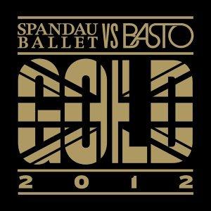 Spandau Ballet & Basto 歌手頭像