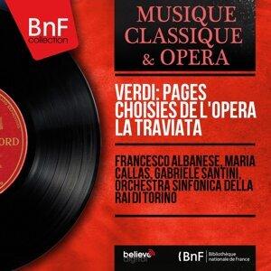 Francesco Albanese, Maria Callas, Gabriele Santini, Orchestra sinfonica della RAI di Torino 歌手頭像