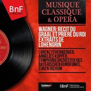 Lorenz Fehenberger, Annelies Kupper, Symphonieorchester des Bayerischen Rundfunks, Eugen Jochum 歌手頭像