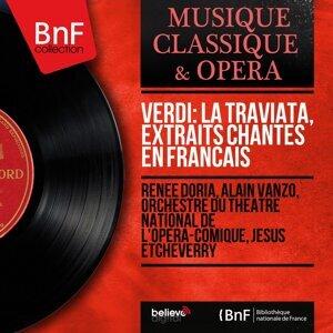 Renée Doria, Alain Vanzo, Orchestre du Théâtre national de l'Opéra-Comique, Jésus Etcheverry 歌手頭像