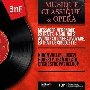 Ninon Vallin, Lucien Huberty, Jean Allain, Orchestre Pasdeloup 歌手頭像