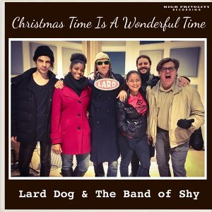 Lard Dog & The Band of Shy 歌手頭像