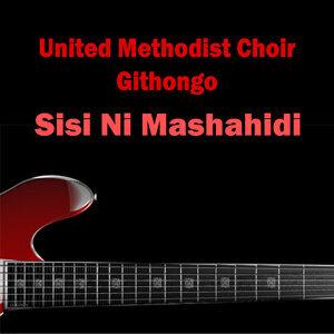 United Methodist Choir Githongo 歌手頭像