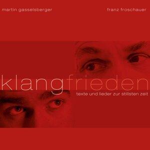 Franz Froschauer & Martin Gasselsberger 歌手頭像