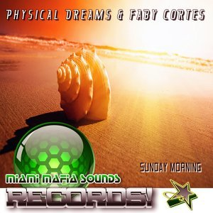 Physical Dreams & Faby Cortes 歌手頭像
