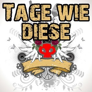 Tage wie diese 歌手頭像