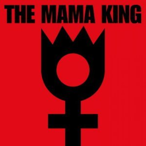 The Mama King