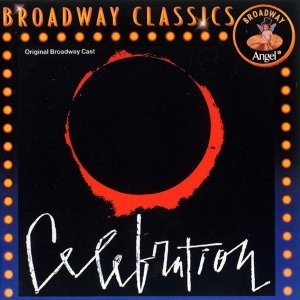 The Original Broadway Cast Of 'Celebration'