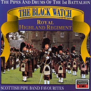 The Pipes & Drums Of The 1st Battallion Black Watch