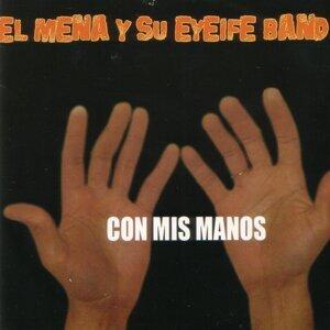 El Mena y su Eyeife Band 歌手頭像