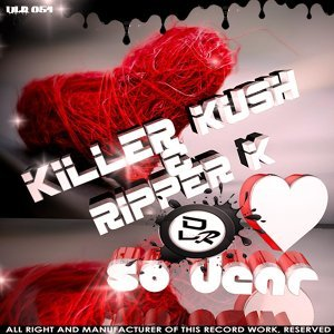 Killer Kush, Ripper K 歌手頭像