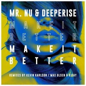 Mr. Nu, Deeperise 歌手頭像