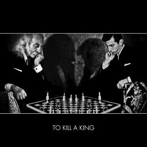 To Kill A King 歌手頭像