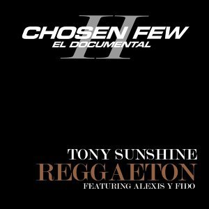 Tony Sunshine Featuring Alexis Y Fido 歌手頭像