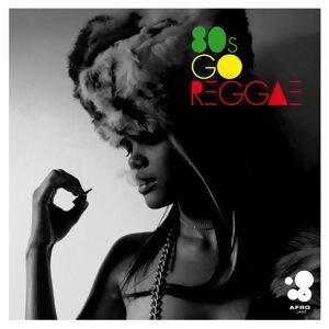 80s go Reggae 歌手頭像