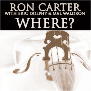 Ron Carter, Eric Dolphy, Mal Waldron 歌手頭像