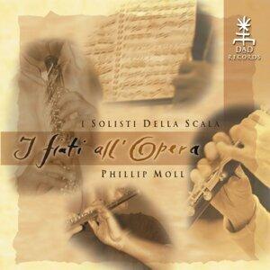 I Solisti della Scala, Phillip Moll, Davide Formisano, Francesco Di Rosa, Fabrizio Meloni, Denis Zanchetta 歌手頭像