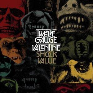 Twelve Gauge Valentine