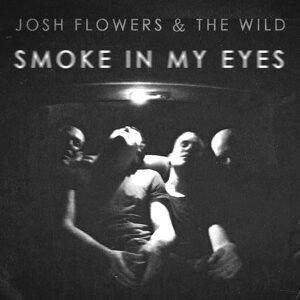 Josh Flowers & The Wild 歌手頭像