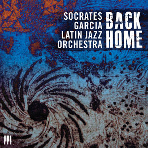 Socrates Garcia Latin Jazz Orchestra 歌手頭像