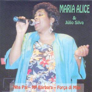 Maria Alice, Júlio Silva 歌手頭像