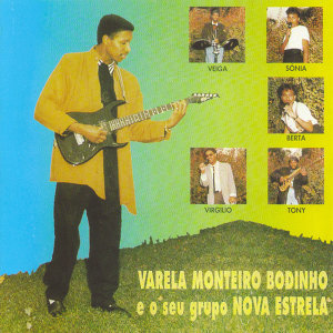 Varela Monteiro Bodinho, o seu grupo Nova Estrela 歌手頭像