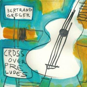 Bertrand Gröger 歌手頭像