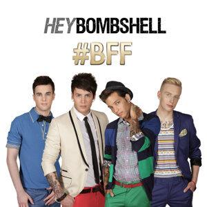 Hey Bombshell