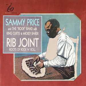 Sammy Price And The Rock Band, King Curtis, Mickey Baker, King Curtis, Mickey Baker, Sammy Price And The Rock Band 歌手頭像