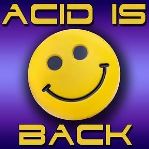 Acid Is Back 歌手頭像