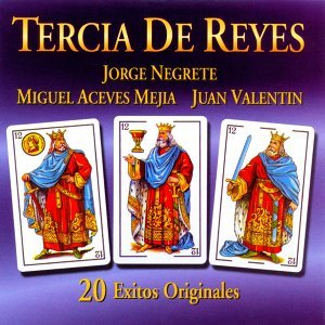 Miguel Aceves Mejia, Juan Valentin, Jorge Negrete 歌手頭像