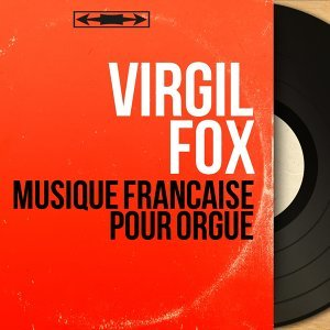 Virgil Fox 歌手頭像