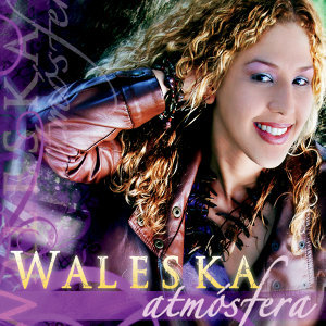Waleska 歌手頭像
