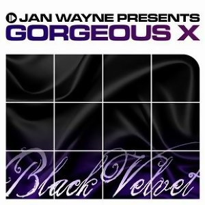 Jan Wayne presents Gorgeous X