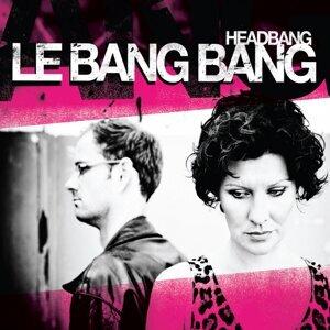 Le Bang Bang 歌手頭像