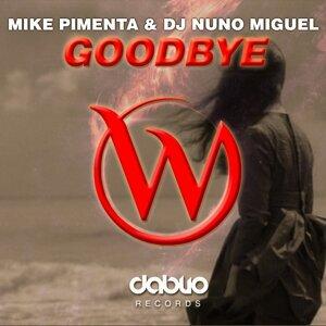 Mike Pimenta, Dj Nuno Miguel 歌手頭像