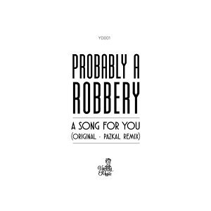 Probably a Robbery 歌手頭像