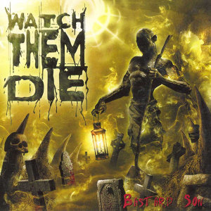 Watch Them Die 歌手頭像