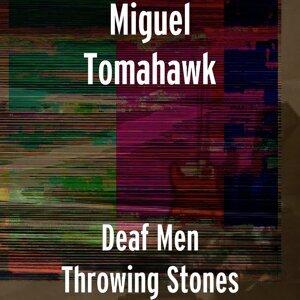 Miguel Tomahawk 歌手頭像